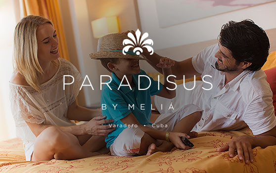 Family Concierge by Paradisus Varadero - Luxury family holidays at Meliá Cuba hotels